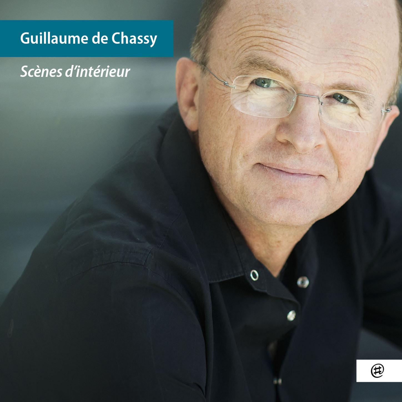 Scènes d'intérieur - Guillaume de Chassy