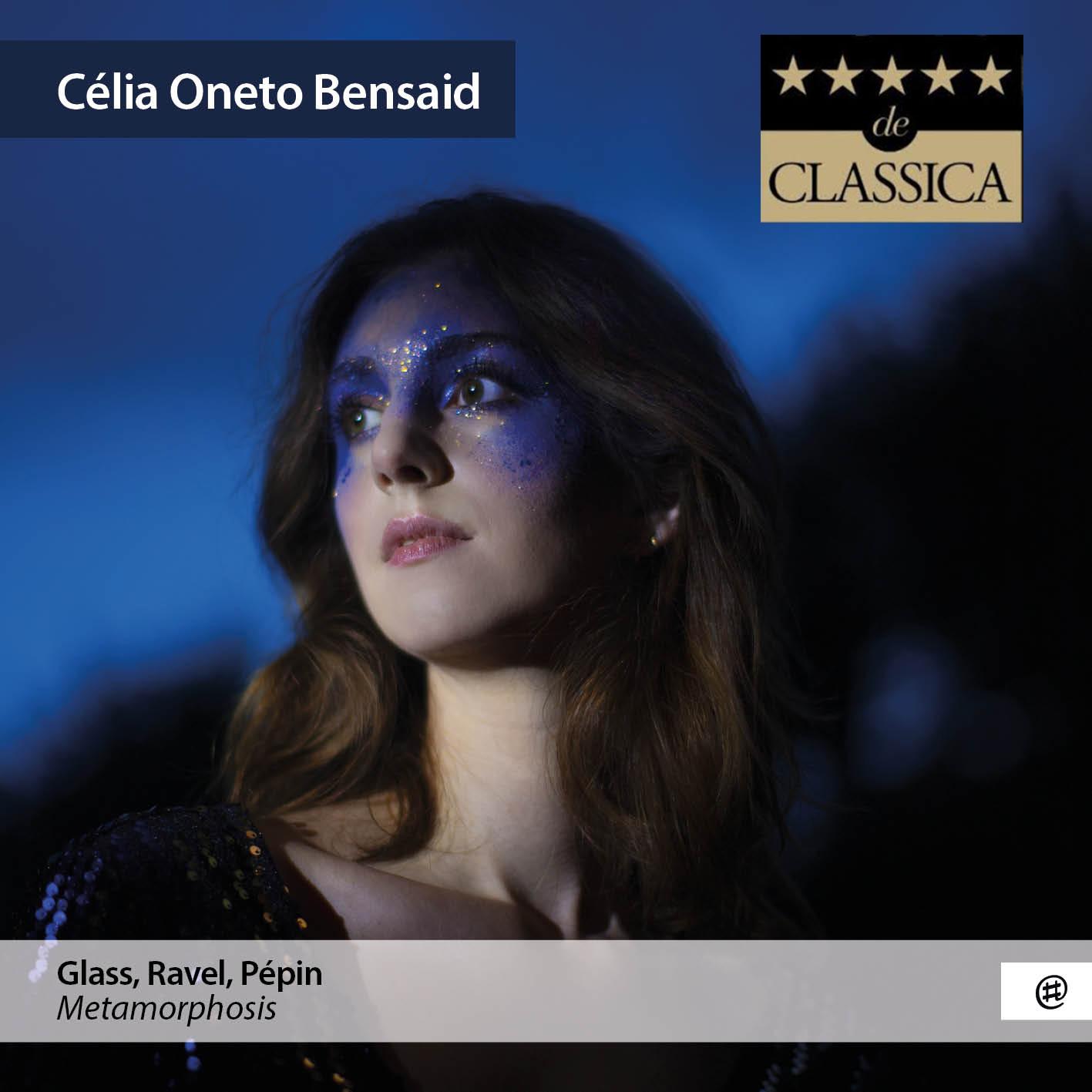 Metamorphosis | Glass, Ravel, Pépin - Célia Oneto Bensaid