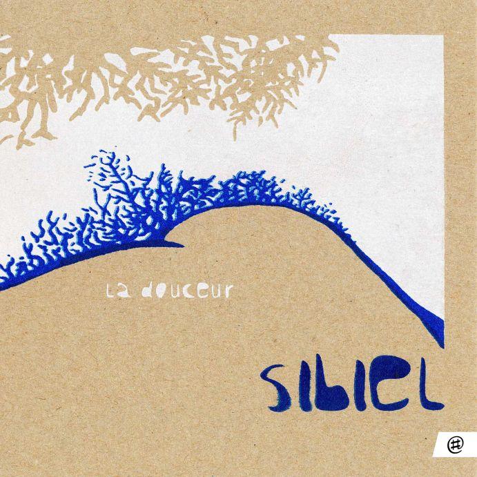 La douceur - Sibiel