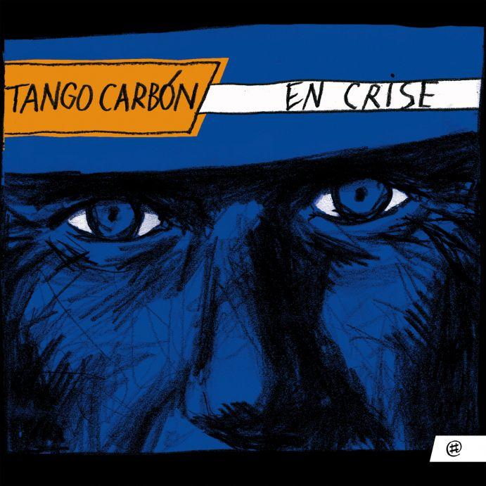 En crise - Tango Carbón