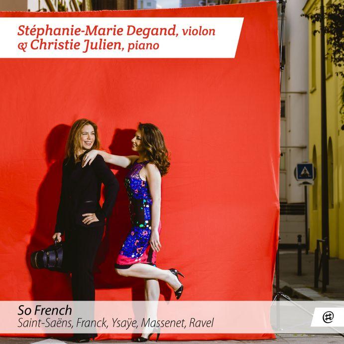 So French - Stéphanie-Marie Degand & Christie Julien
