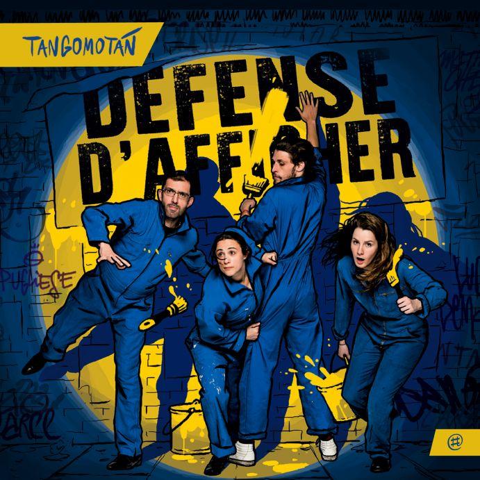 Défense d'afficher - Tangomotán