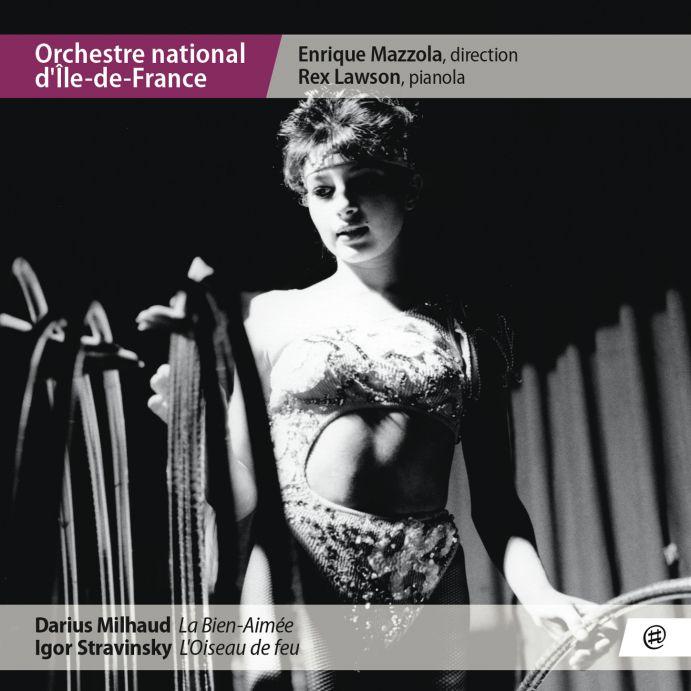 Milhaud, Stravinsky - Orchestre national d'Île-de-France, Enrique Mazzola, Rex Lawson