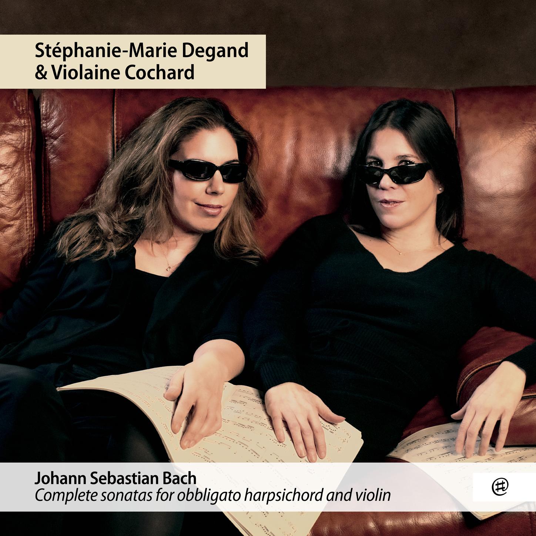 Intégrale des sonates pour clavecin obligé et violon - Stéphanie-Marie Degand, Violaine Cochard
