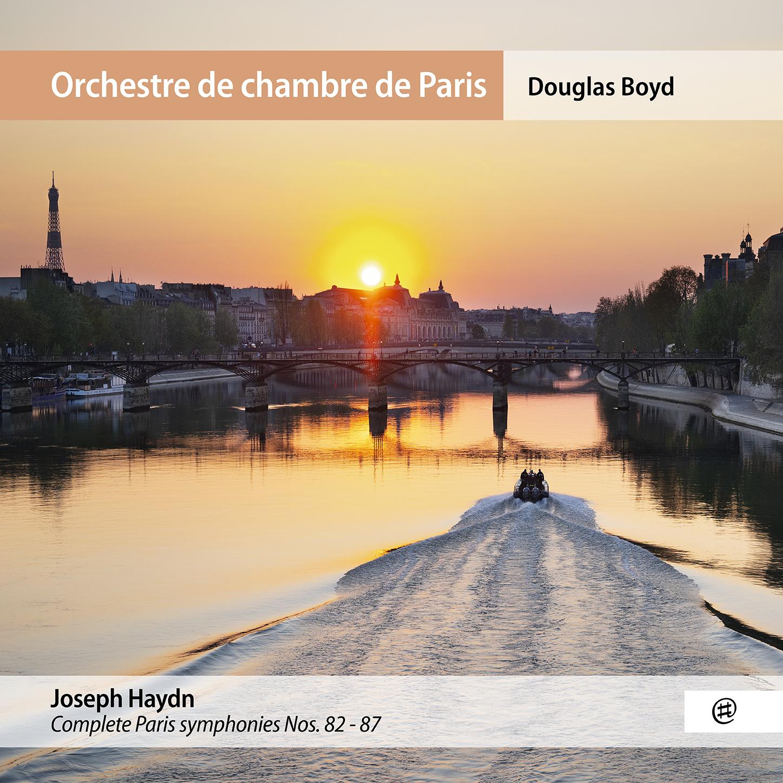 Haydn | Symphonies parisiennes - Orchestre de chambre de Paris, Douglas Boyd