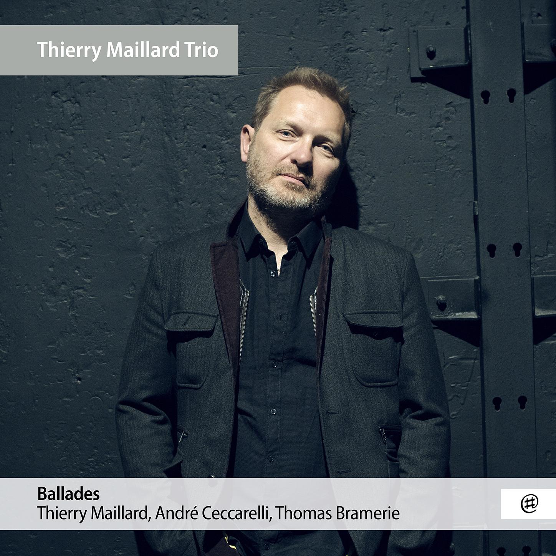 Ballades - Thierry Maillard Trio