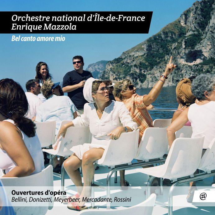 Bel canto amore mio  - Orchestre national d'Île-de-France