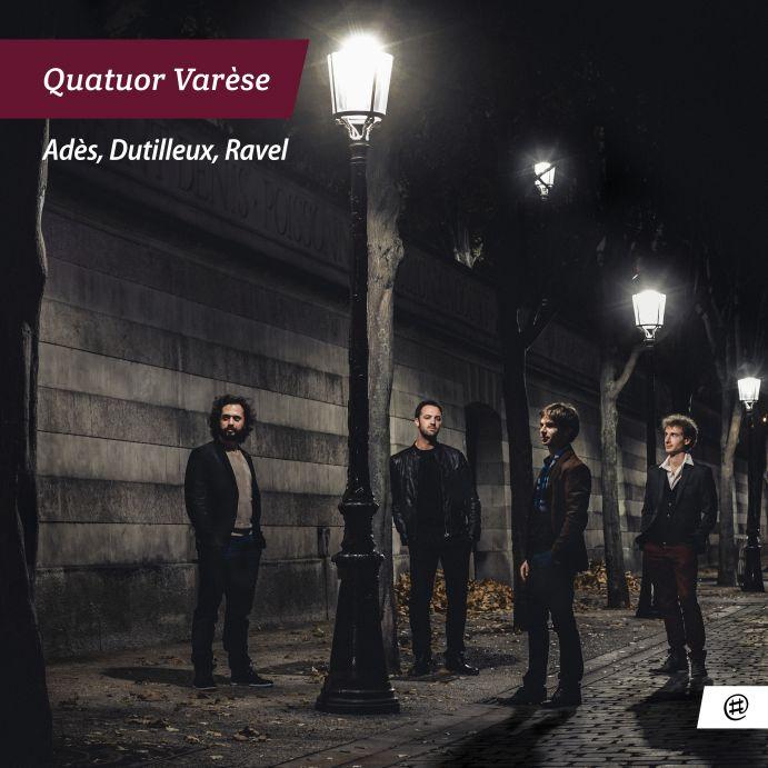 Adès, Dutilleux, Ravel - Quatuor Varèse