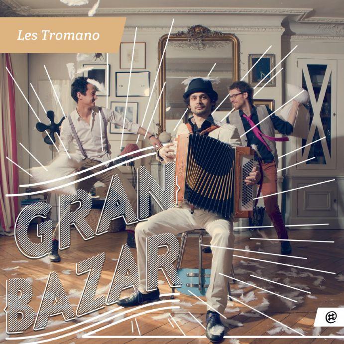 Gran Bazar - Les Tromano