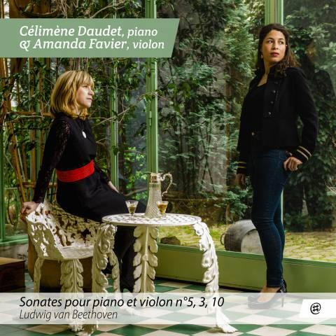 Sonates pour piano et violon n° 5, 3, 10 - Célimène Daudet & Amanda Favier