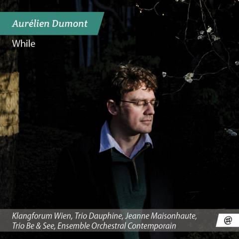 While - Aurélien Dumont