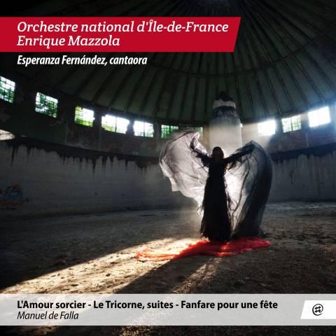 De Falla...Sortie le 14 mars ! - Orchestre national d'Île-de-France, Enrique Mazzola