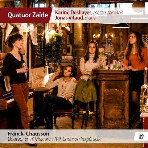 Franck, Chausson - Quatuor Zaïde, Karine Deshayes, Jonas Vitaud