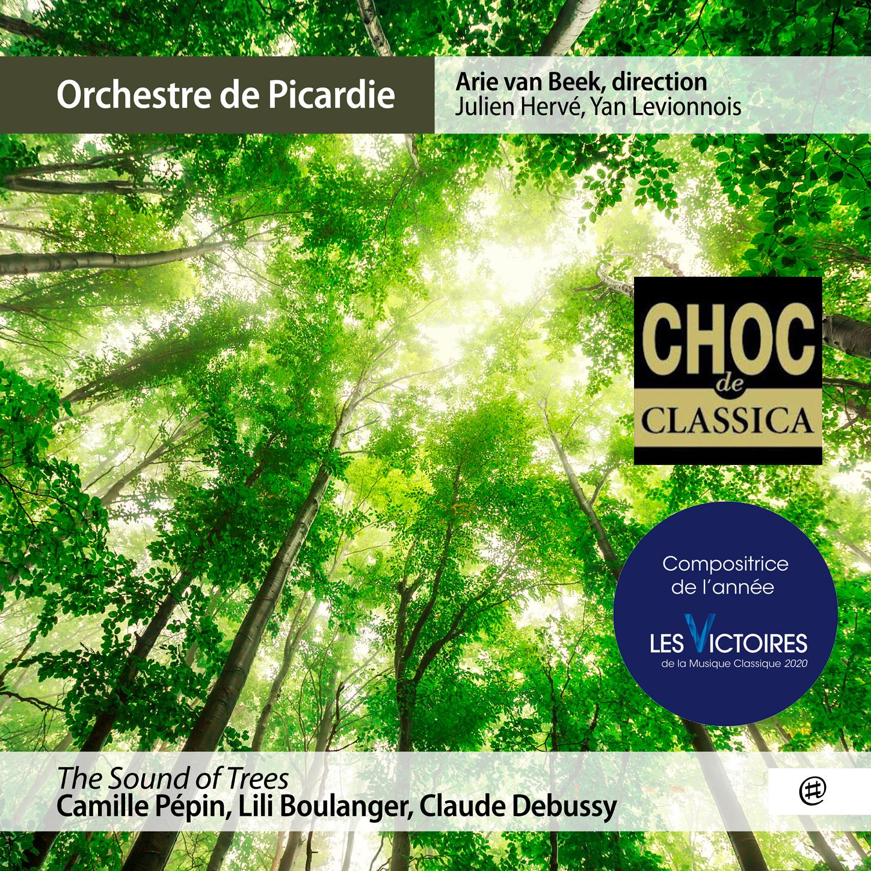 The Sound of Trees - Orchestre de Picardie, Arie van Beek, Julien Hervé, Yan Levionnois