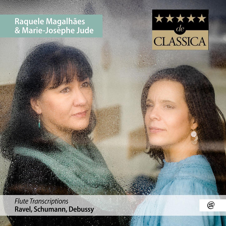 Flute Transcriptions - Marie-Josèphe Jude et Raquele Magalhães
