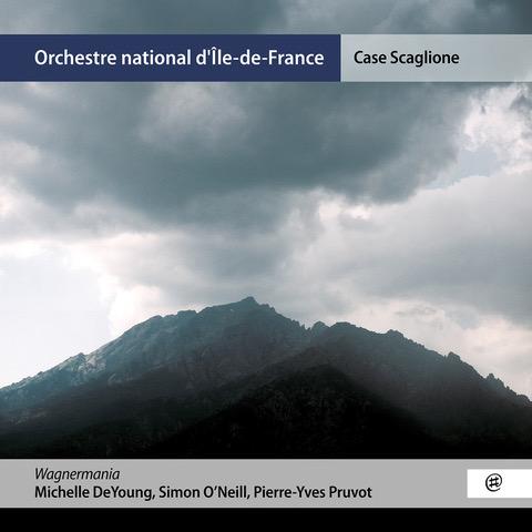 Wagnermania - Michelle DeYoung, Simon O'Neill, Pierre-Yves Pruvot, Case Scaglione, Orchestre national d'Île-de-France