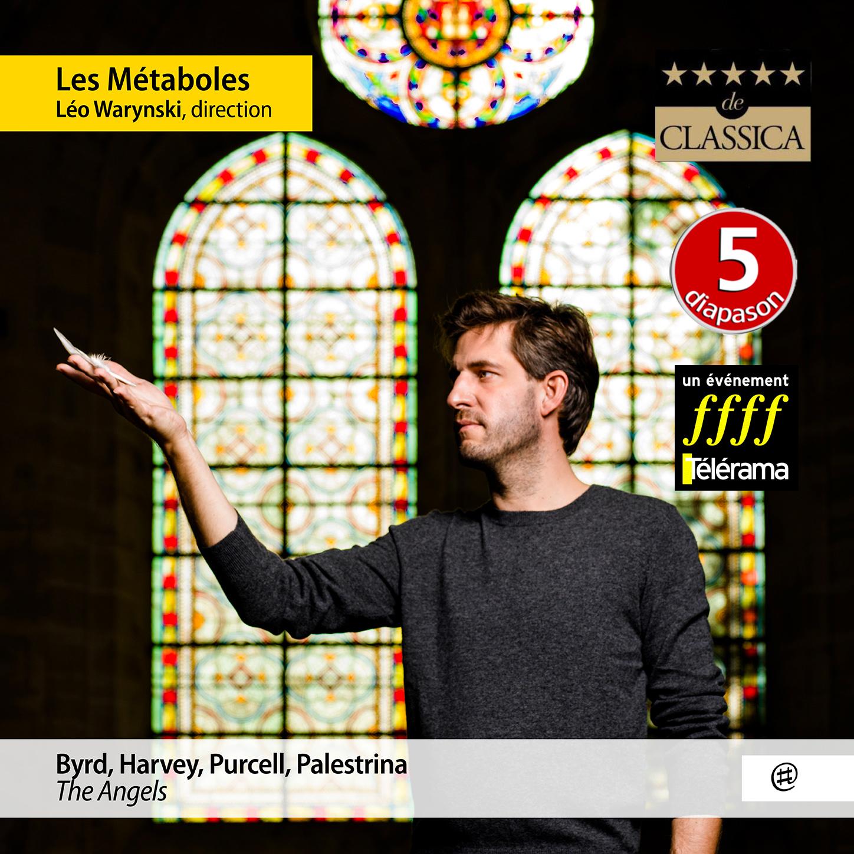 The Angels | Byrd, Harvey, Purcell, Palestrina - Les Métaboles, Léo Warynski