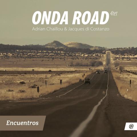 Encuentros - Onda Road Quartet